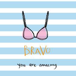 Bravo - you are amazing