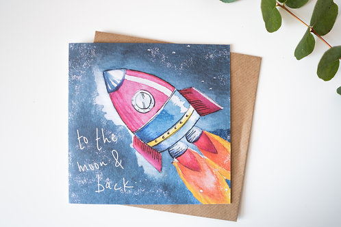 """To the moon and back"""" greeting card - suitable for any occasion"""