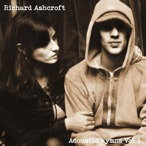 One Day Maybe We Will Dance Again: A Listen to Acoustic Hymns Volume 1 From Richard Ashcroft