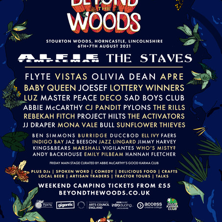 NEWS: Beyond The Woods Festival Announce Full Line Up For 2021- 6th - 8th Aug, Stourton Woods, Lincs