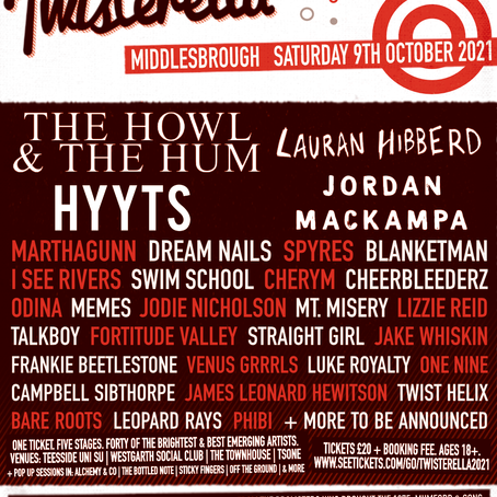 NEWS: Twisterella 2021 Line-Up Announced   Saturday 9th October