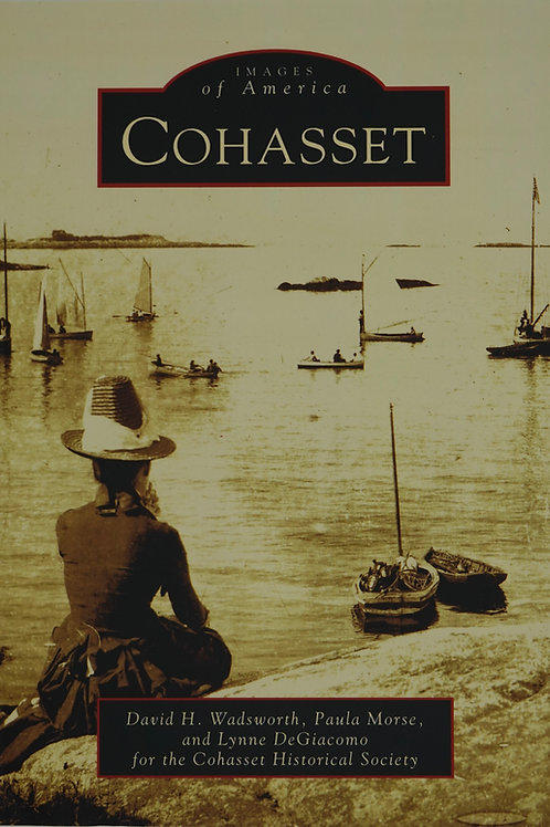 Images of America - Cohasset