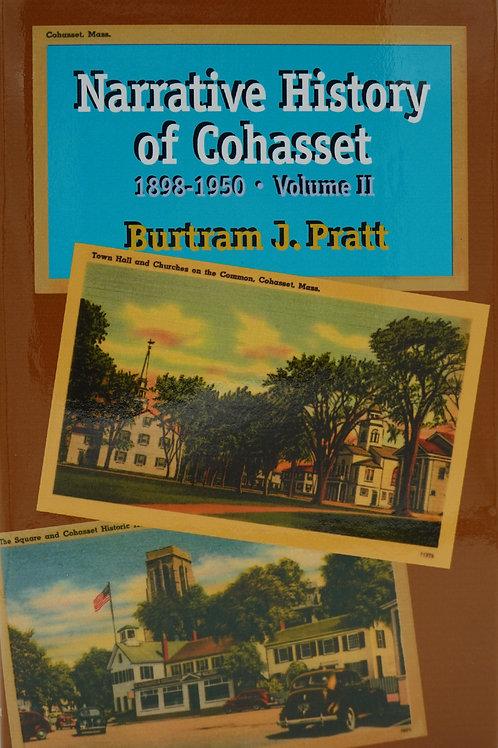 Narrative History of Cohasset, 1898 - 1950, Volume II