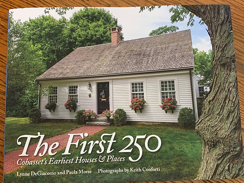 The First 250: Cohasset's Earliest Houses & Places