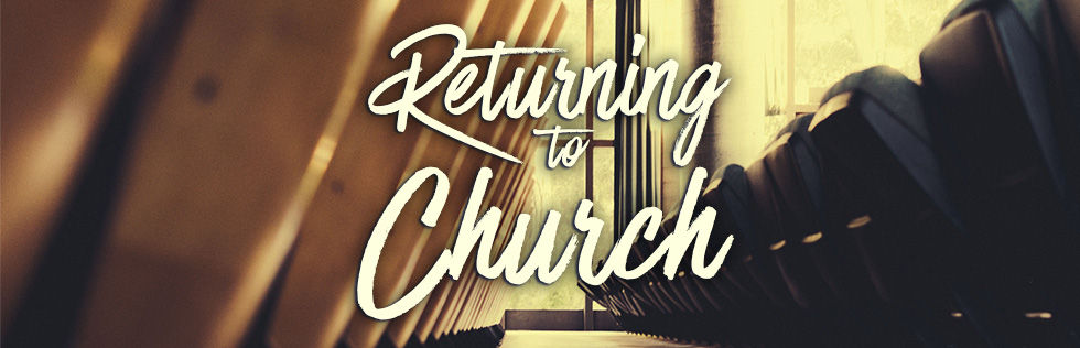 Returning to Church graphic Webpage Head