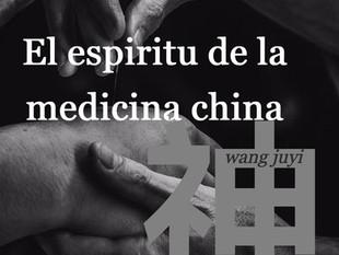 EL ESPÍRITU EN LA MEDICINA CHINA