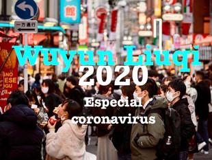 2020 Wuyun Liuqi  (coronavirus especial)