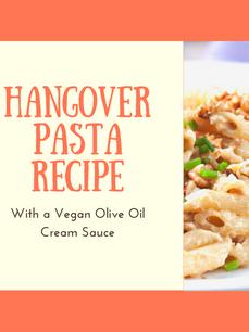 Hangover Pasta with Vegan Cream Sauce Recipe