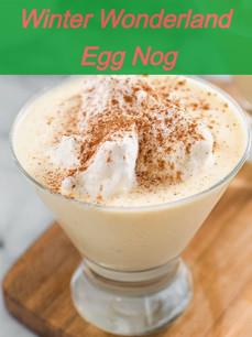 Winter Wonderland Egg Nog Recipe