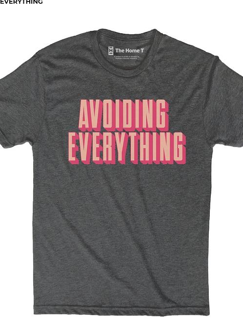 Avoiding Everything Tee