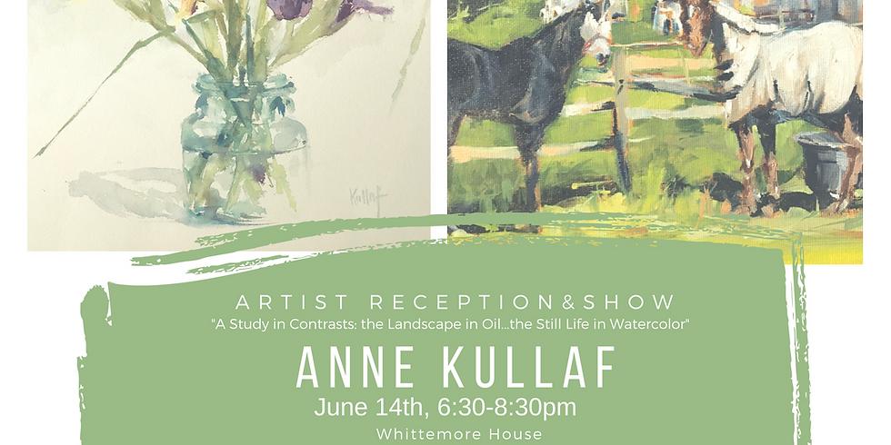 Anne Kullaf Art Show & Reception