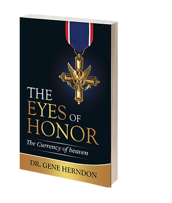 The Eyes of Honor: The Currency of Heaven