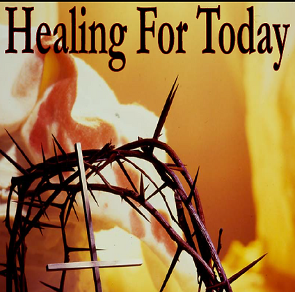 Healing For Today - Digital Download