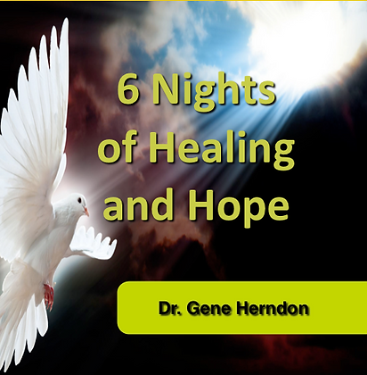 6 Nights of Healing & Hope