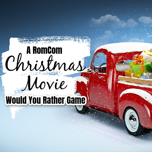 RomCom Christmas Movie Would You Rather Game