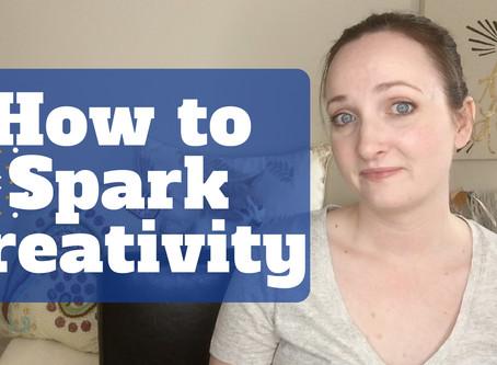 How to Spark Creativity