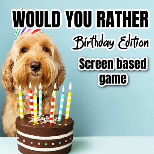 WYR Birthay Edition (Screen Based Game)