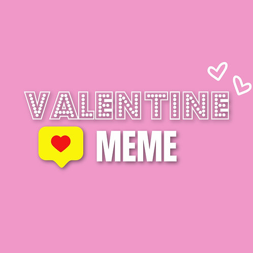 Valentine Meme Screen Based Game