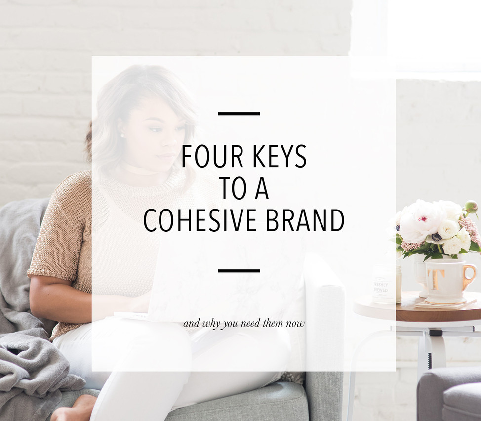 Four Keys to A Cohesive Brand