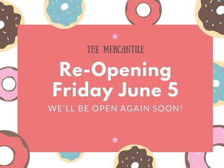 Clark & Atherton Mercantile: Re-Opens June 5!