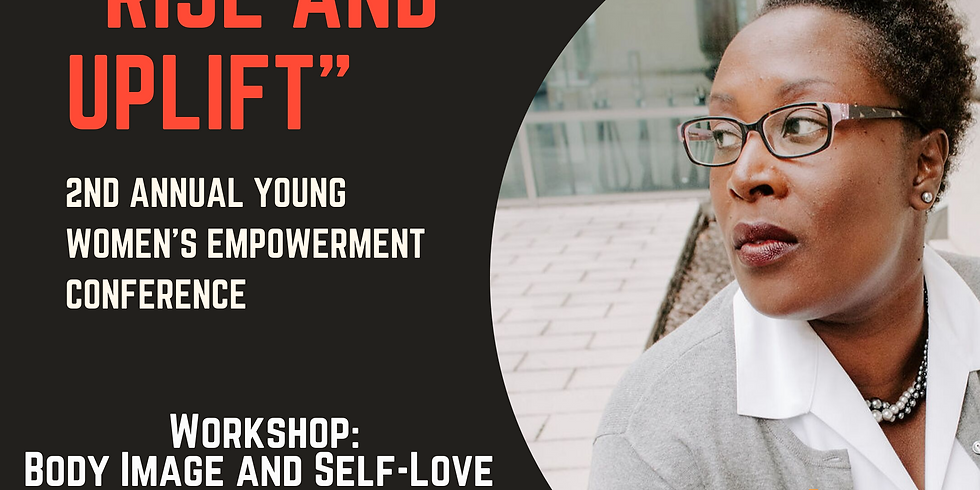 Rise and Uplift Young Women's Empowerment Conference