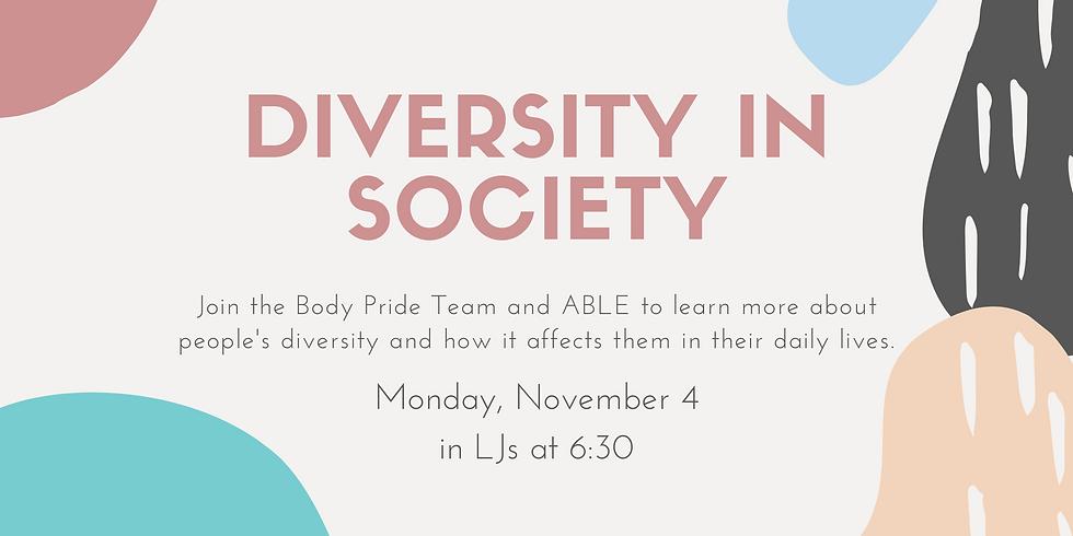 MU Body Pride & ABLE Presents...Diversity in Society