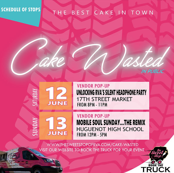 Cake Wasted Events - week of 6_7_21.jpg