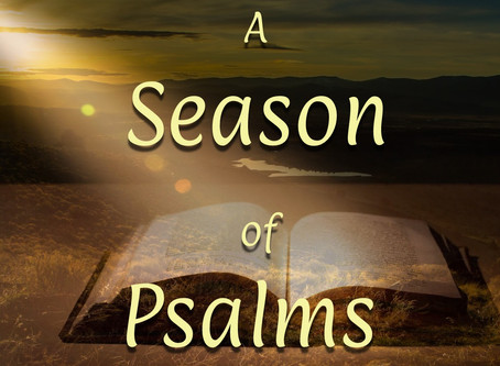 A Season of Psalms - Psalm 141:8-10