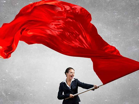 Red Flags and Non-Negotiables
