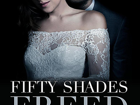 Fifty Shades Freed ***Spoiler Alert***