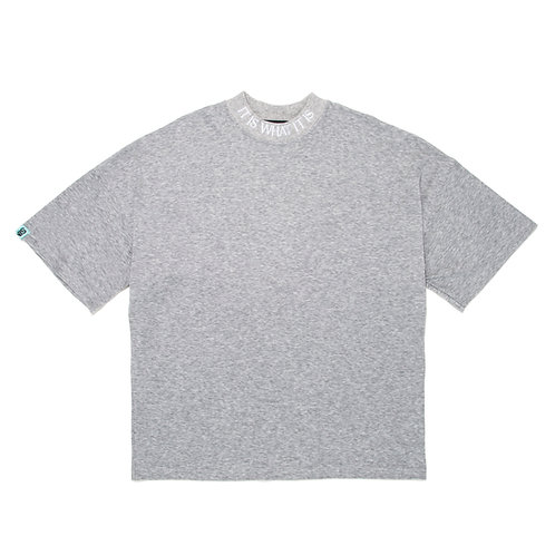"""SIMMP. """"IT IS WHAT IT IS"""" High Collar T-Shirt  Gray"""