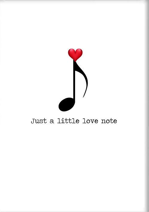 Just A Little Love Note Fridge Magnet