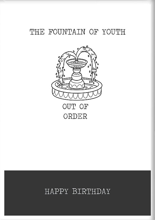 The Fountain Of Youth Out Of Order Happy Birthday Fridge Magnet
