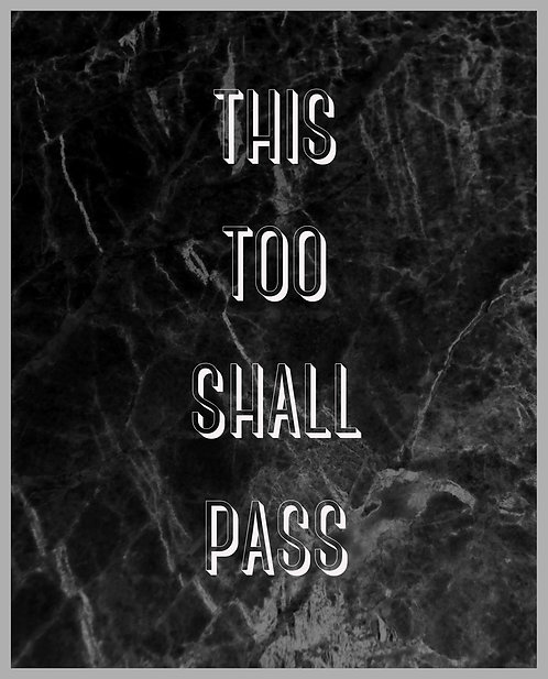 This Too Shall Pass 24x30cm Art Print