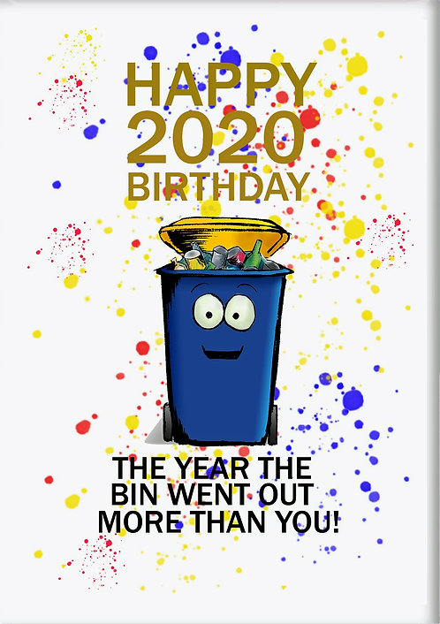 Happy 2020 Birthday The Year The Bin Went Out More Than You Fridge Magnet