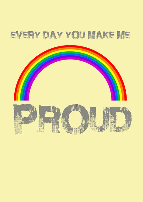 Every Day You Make Me Proud Greeting Card