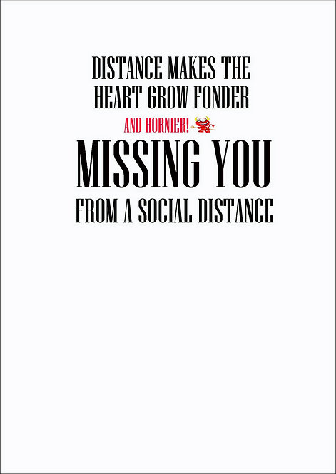Distance Makes The Heart Grow Fonder Greeting Card