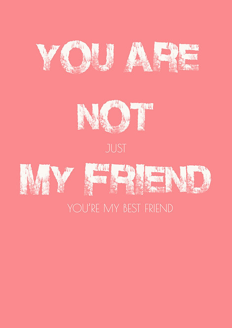 You Are Not Just A Friend Greeting Card
