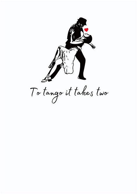 To Tango It Takes Two Greeting Card