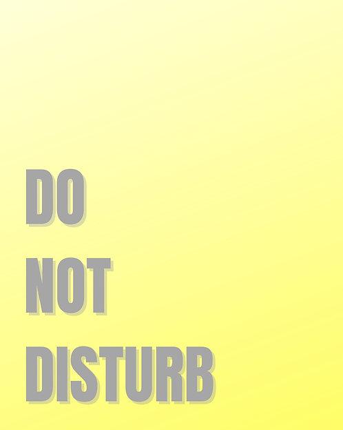 Do Not Disturb 4x6 inches Art Print