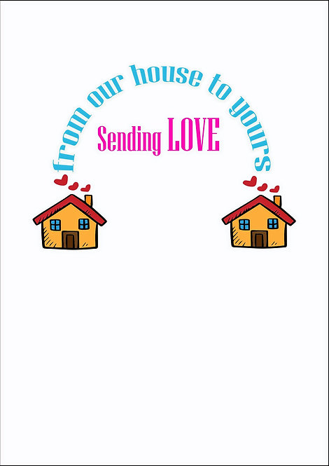 Sending Love From Our House To Yours Greeting Card
