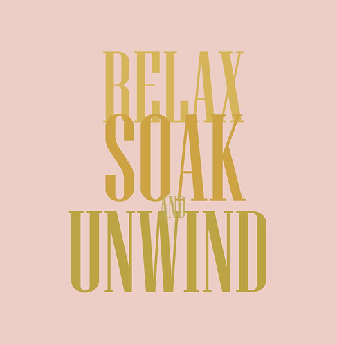 Relax, Soak & Unwind 30x30cm Art Print