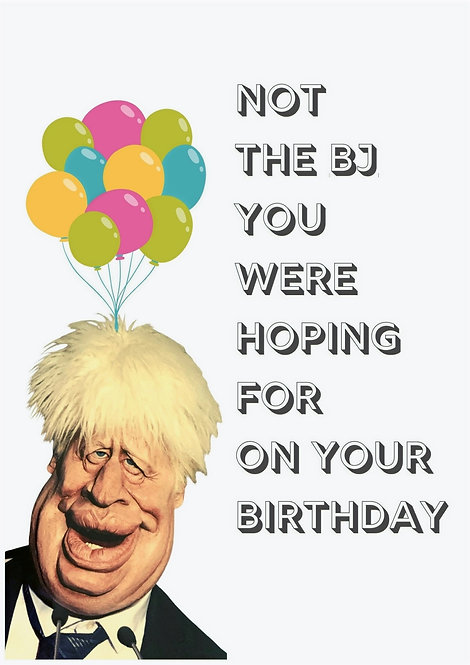 Not The BJ You Were Hoping For On Your Birthday Greeting Card