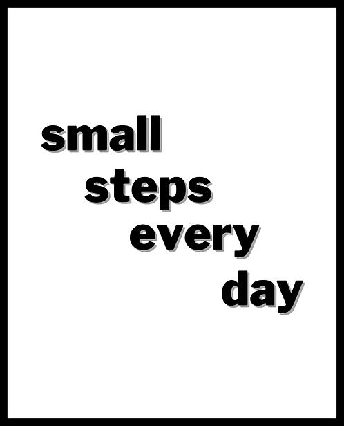 Small Steps Everyday 24x30cm Art Print