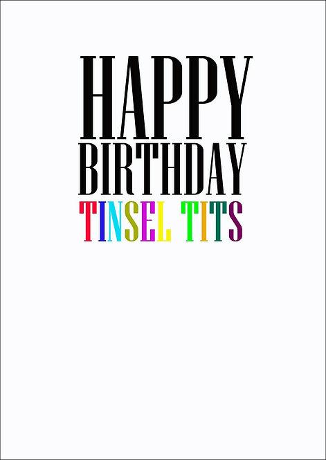 Happy Birthday Tinsel Tits Greeting Card
