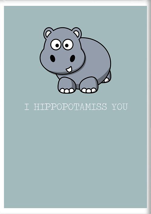 I Hippopotamiss You Fridge Magnet