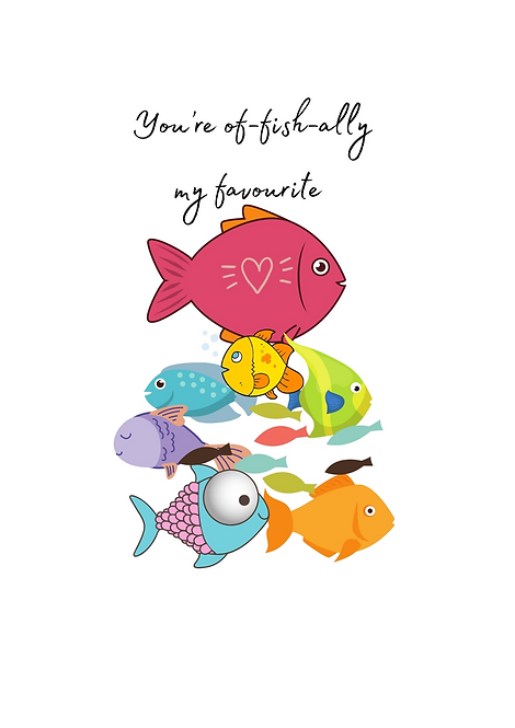 You're Of-fish-ally My Favourite A4 Gloss Magnetic Print