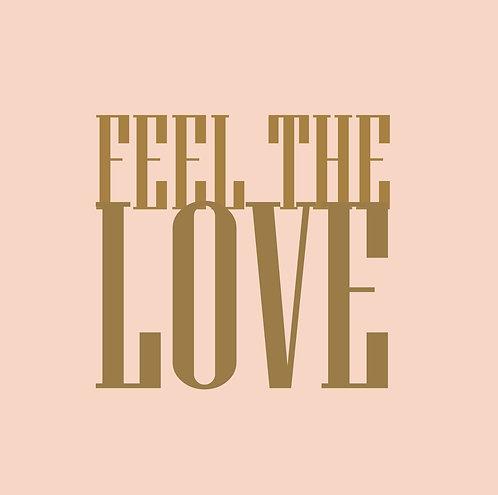 Feel The Love 24x30cm Art Print