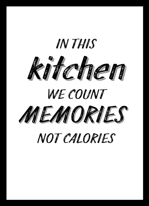 In This Kitchen We Count Memories Not Calories A5 Gloss Magnetic Print
