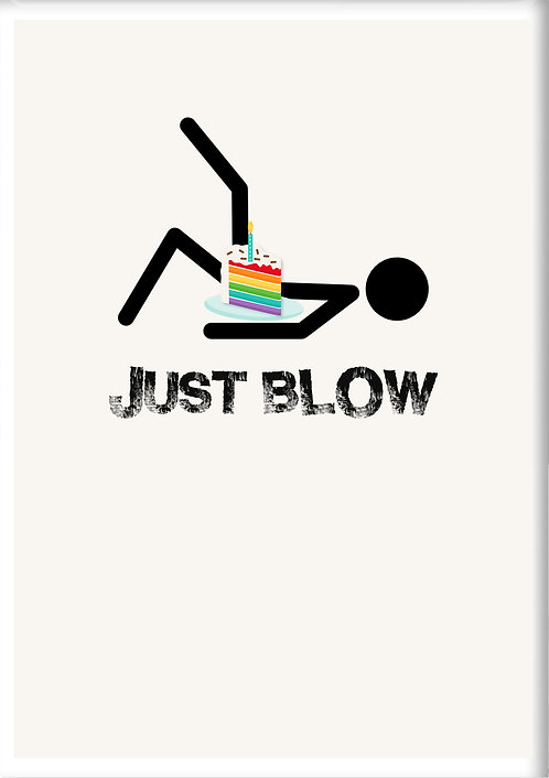 Just Blow Fridge Magnet